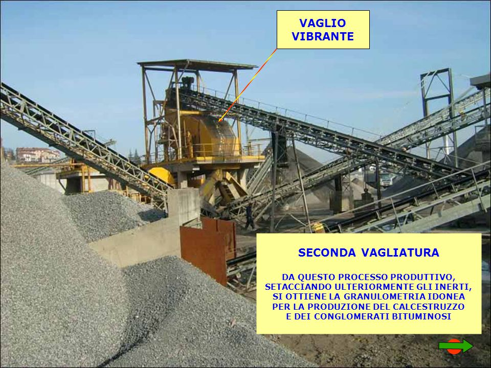 VAGLIO VIBRANTE SECONDA VAGLIATURA