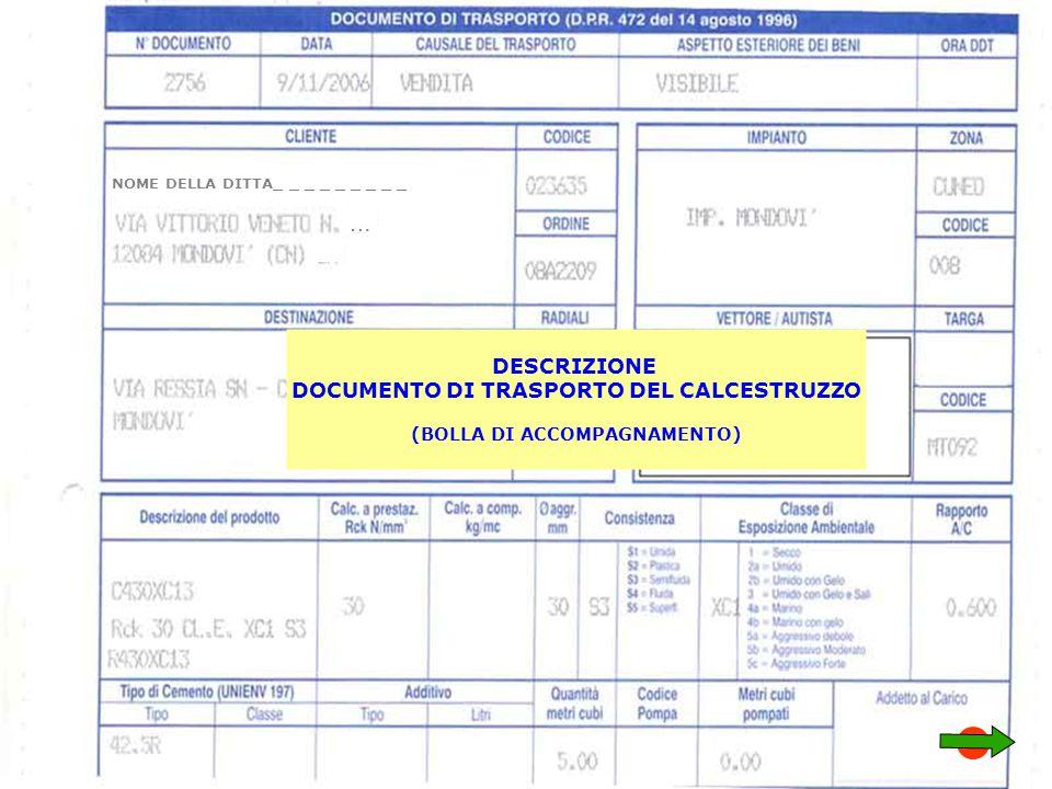 … DESCRIZIONE DOCUMENTO DI TRASPORTO DEL CALCESTRUZZO