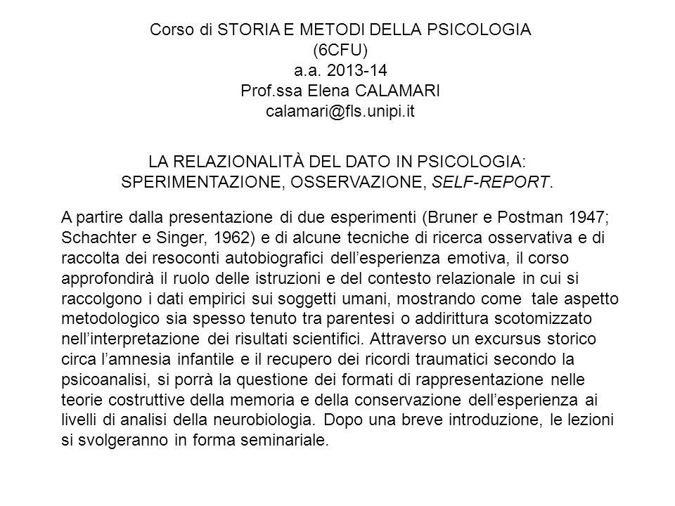 Corso di STORIA E METODI DELLA PSICOLOGIA (6CFU) a. a. 2013-14 Prof