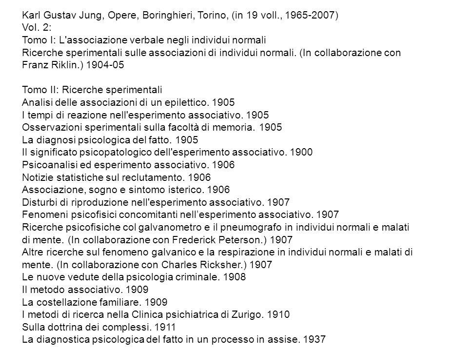 Karl Gustav Jung, Opere, Boringhieri, Torino, (in 19 voll., 1965-2007)