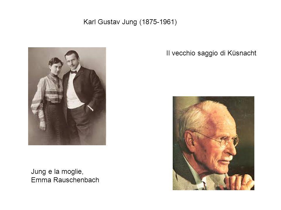 Karl Gustav Jung (1875-1961) Il vecchio saggio di Küsnacht Jung e la moglie, Emma Rauschenbach