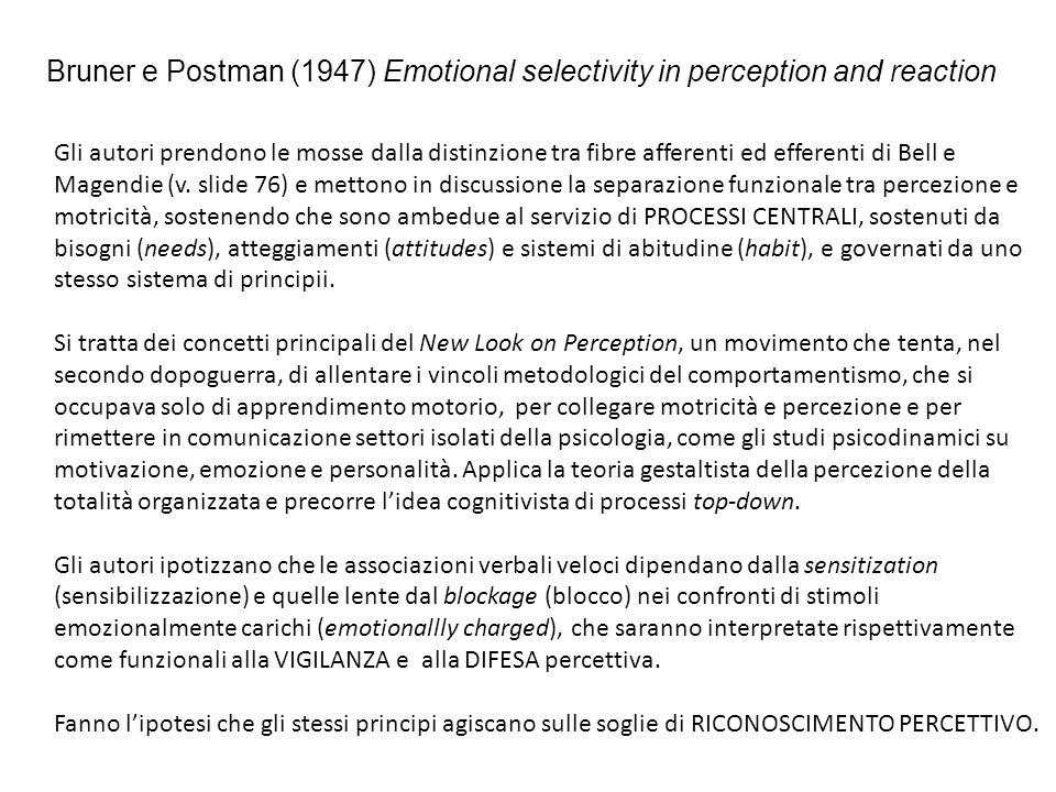 Bruner e Postman (1947) Emotional selectivity in perception and reaction