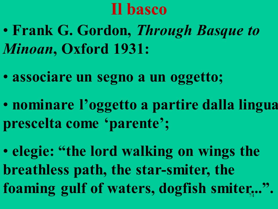 Il basco Frank G. Gordon, Through Basque to Minoan, Oxford 1931: