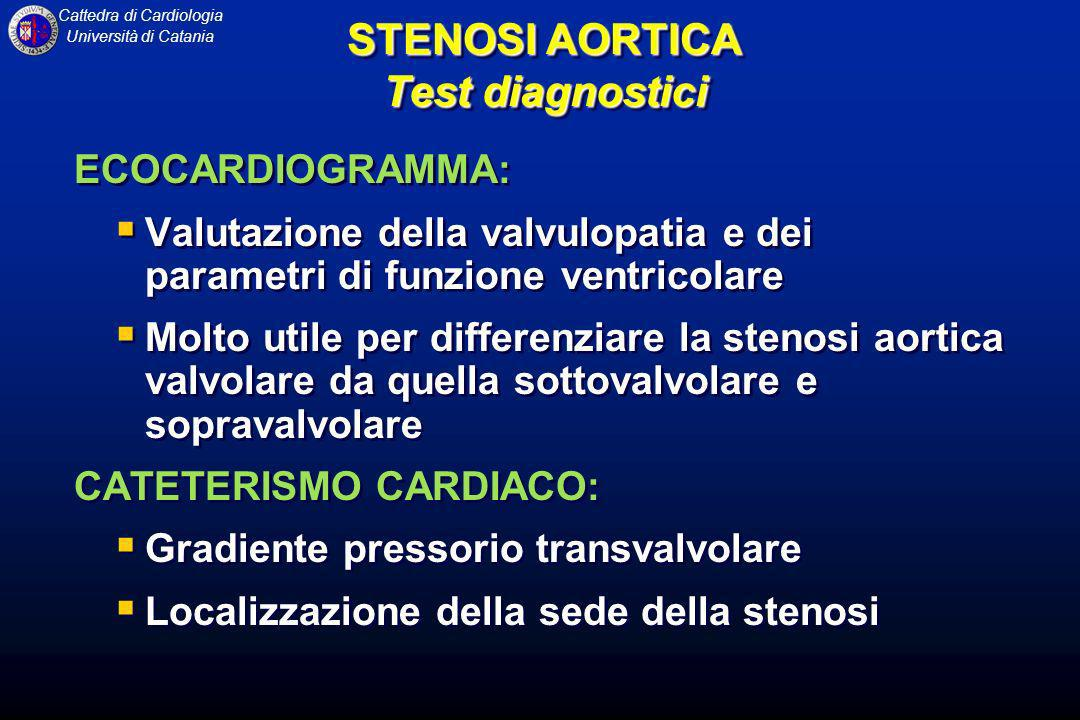 STENOSI AORTICA Test diagnostici
