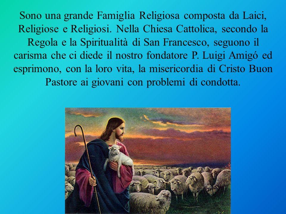 Sono una grande Famiglia Religiosa composta da Laici, Religiose e Religiosi.