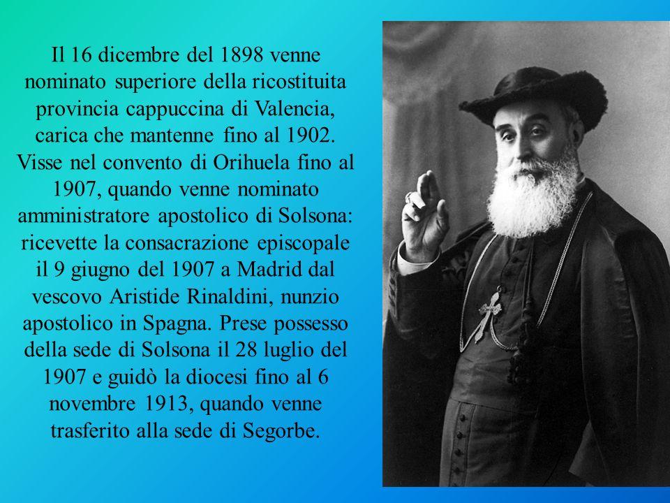 Il 16 dicembre del 1898 venne nominato superiore della ricostituita provincia cappuccina di Valencia, carica che mantenne fino al 1902.