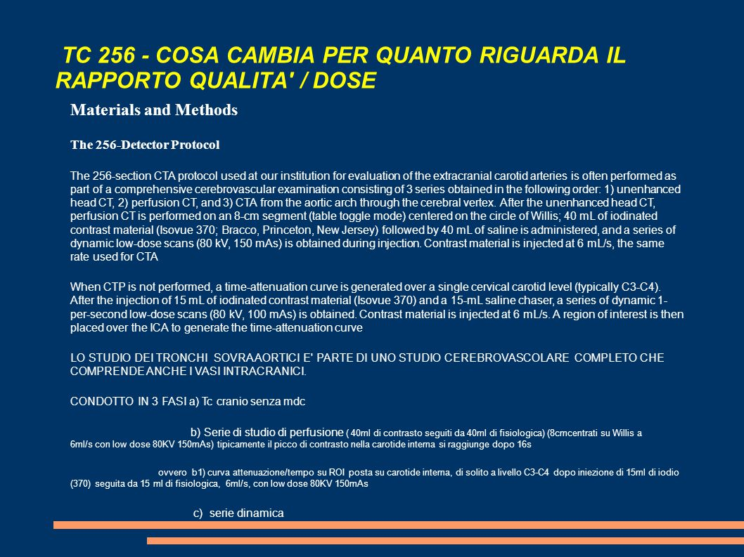 TC 256 - COSA CAMBIA PER QUANTO RIGUARDA IL RAPPORTO QUALITA / DOSE
