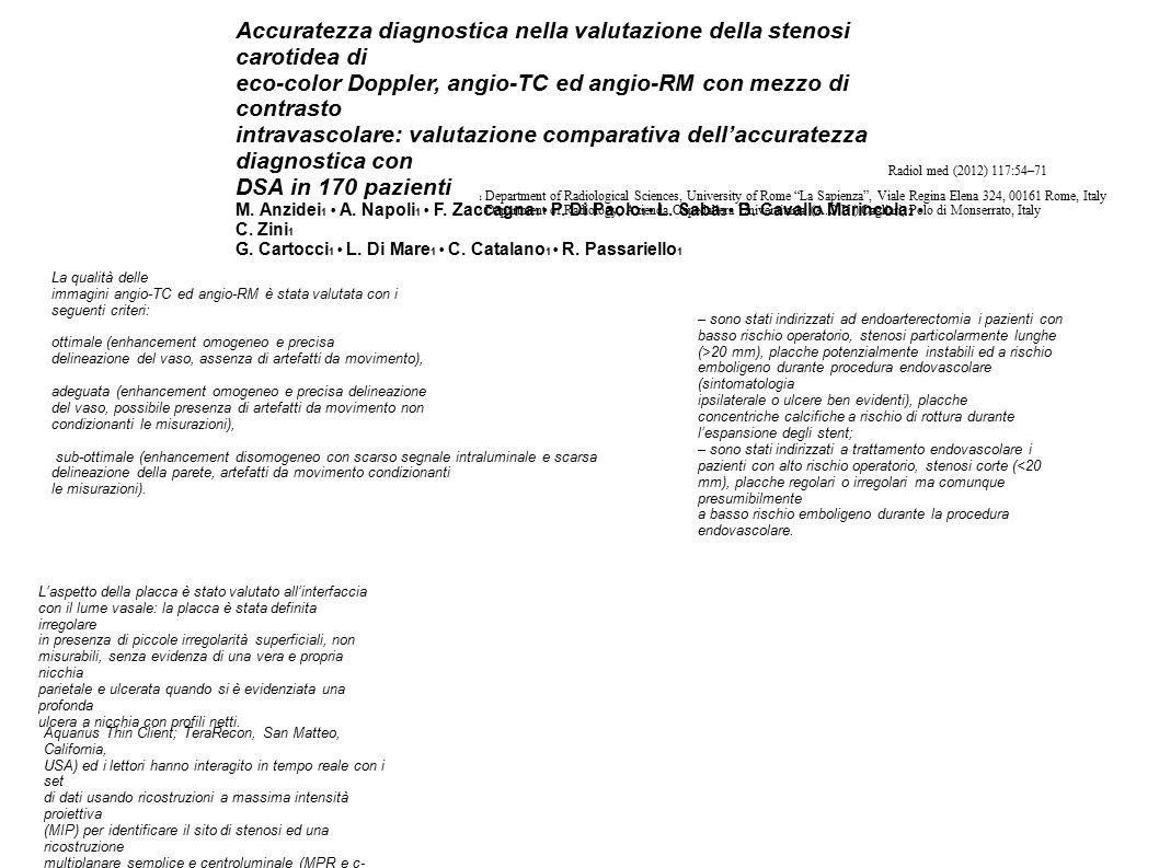 Accuratezza diagnostica nella valutazione della stenosi carotidea di
