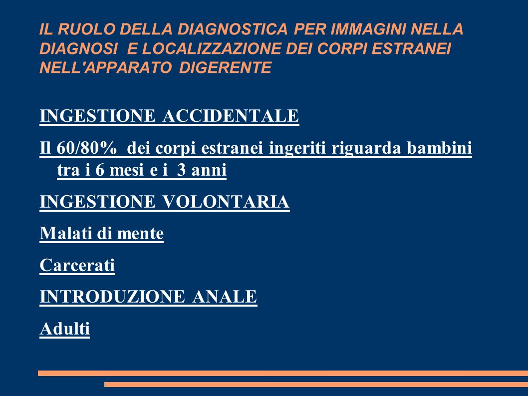 INGESTIONE ACCIDENTALE