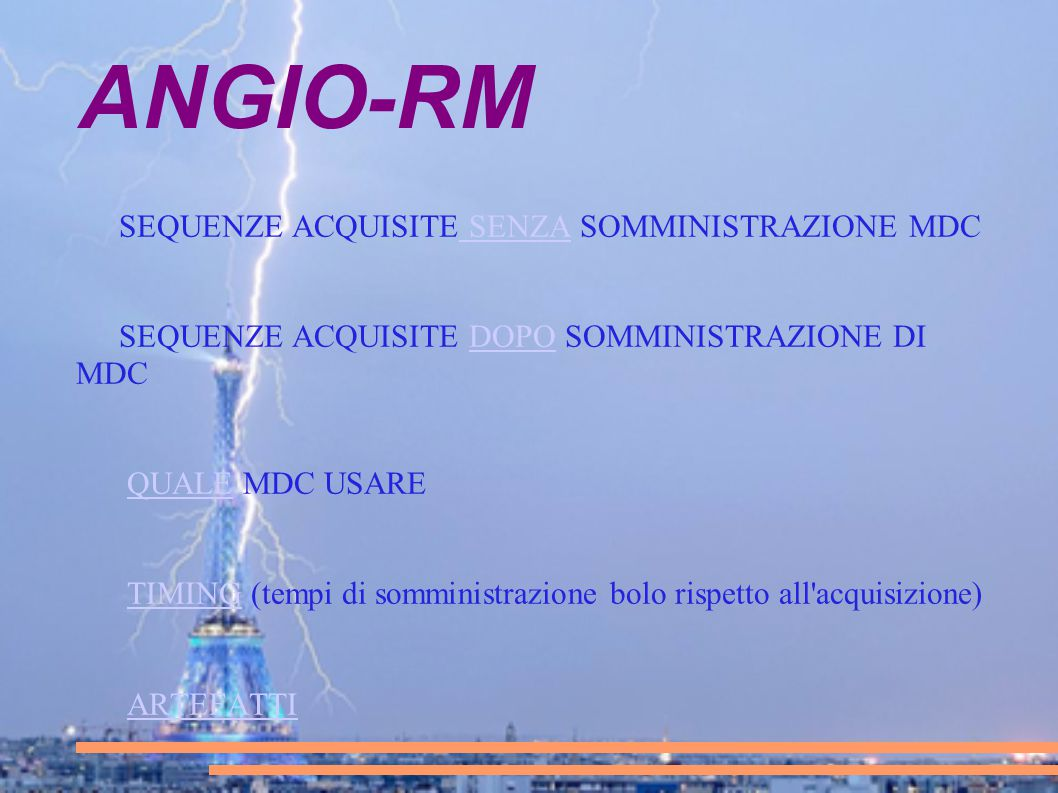 ANGIO-RM SEQUENZE ACQUISITE SENZA SOMMINISTRAZIONE MDC