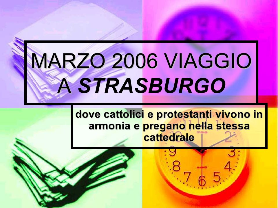 MARZO 2006 VIAGGIO A STRASBURGO