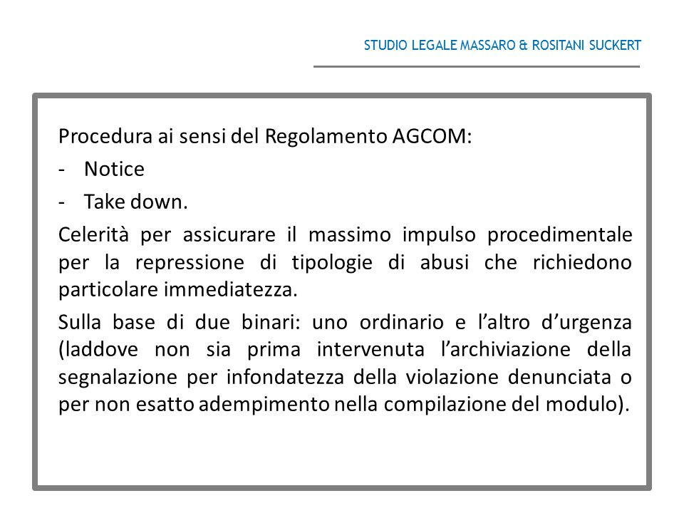 Procedura ai sensi del Regolamento AGCOM: Notice Take down.