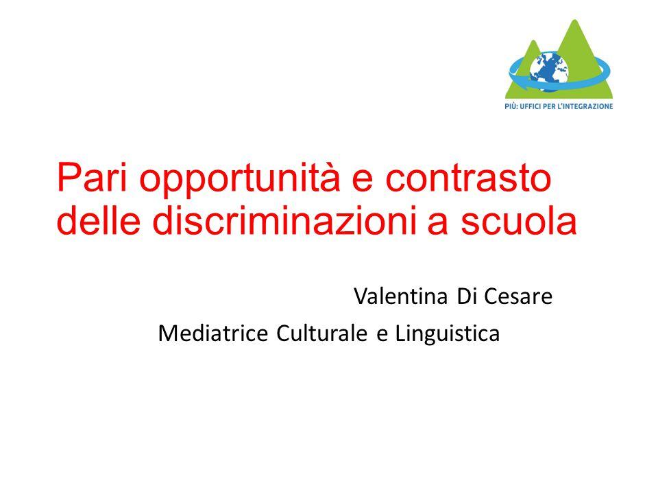 Pari opportunità e contrasto delle discriminazioni a scuola