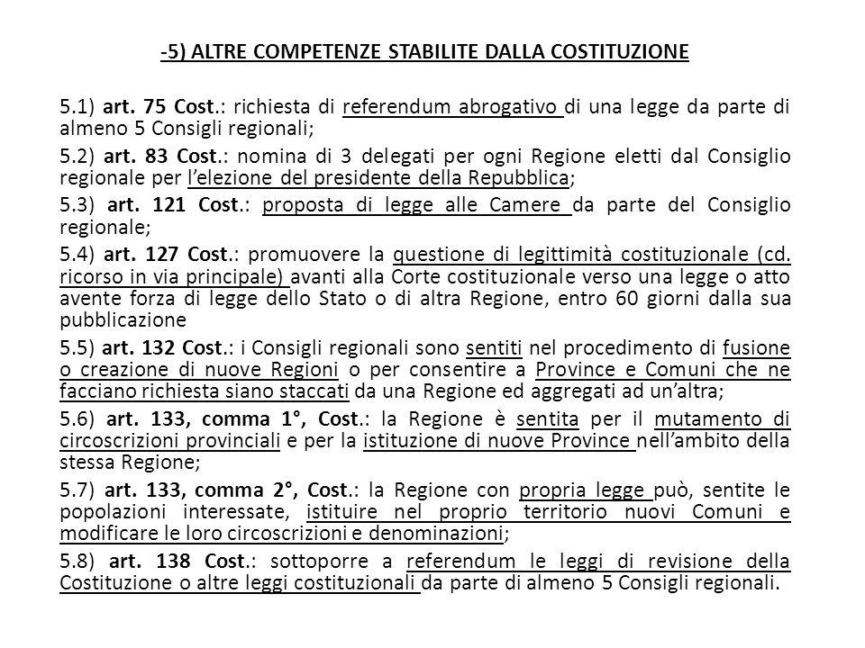 -5) ALTRE COMPETENZE STABILITE DALLA COSTITUZIONE