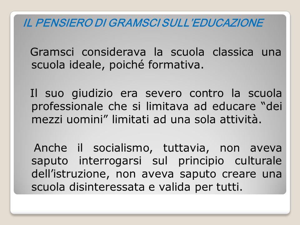 IL PENSIERO DI GRAMSCI SULL'EDUCAZIONE