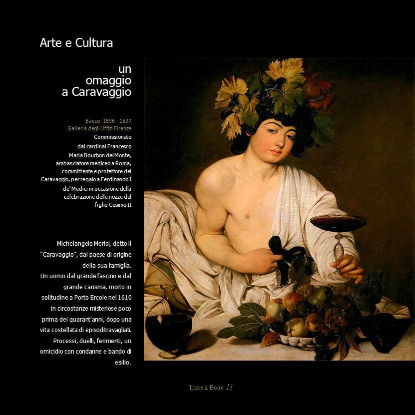 Arte e Cultura un omaggio a Caravaggio Luxe à Boire 11