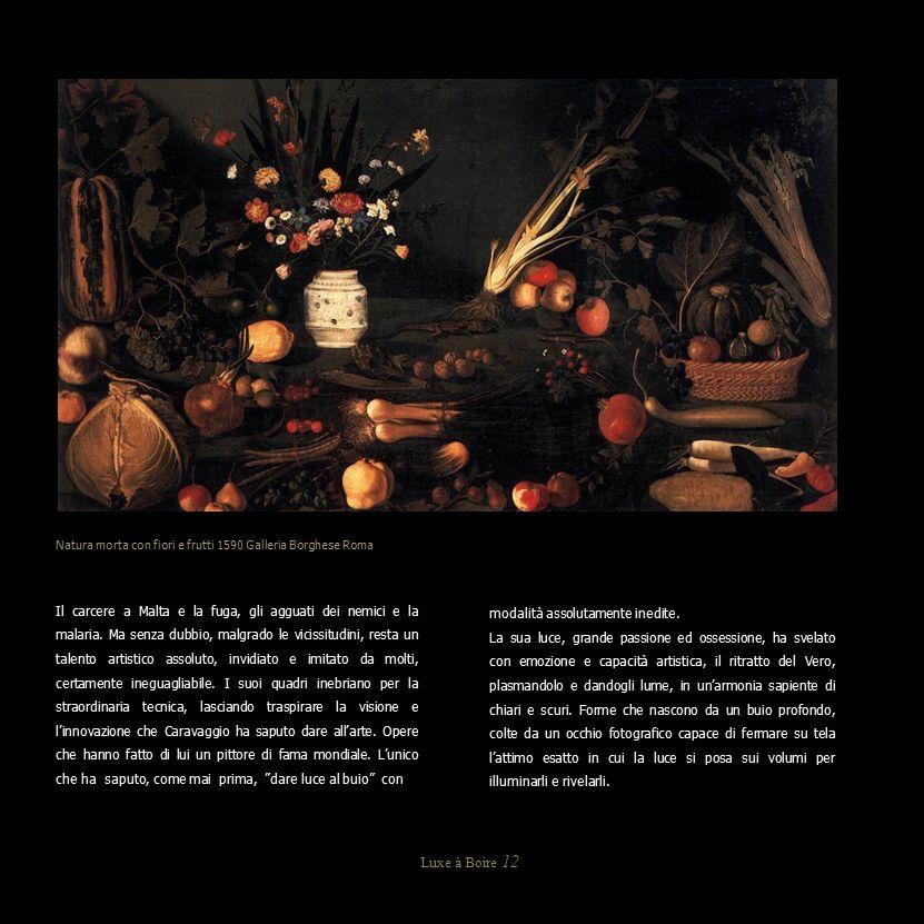 Natura morta con fiori e frutti 1590 Galleria Borghese Roma