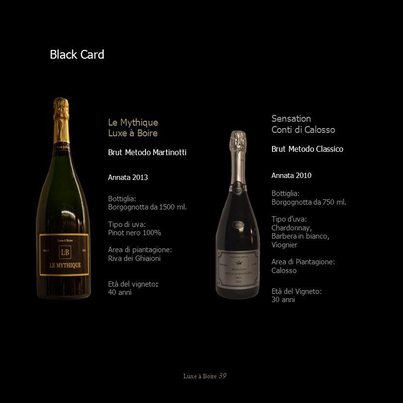 Black Card Sensation Le Mythique Conti di Calosso Luxe à Boire