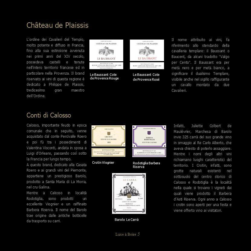 Château de Plaissis Conti di Calosso Luxe à Boire 5