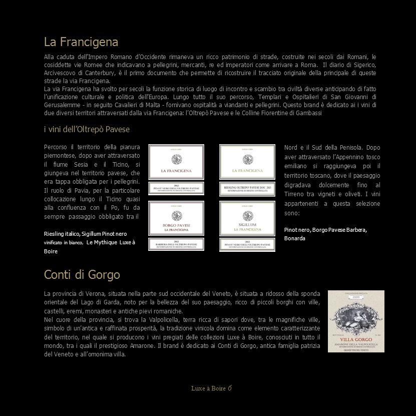 La Francigena Conti di Gorgo i vini dell'Oltrepò Pavese Luxe à Boire 6