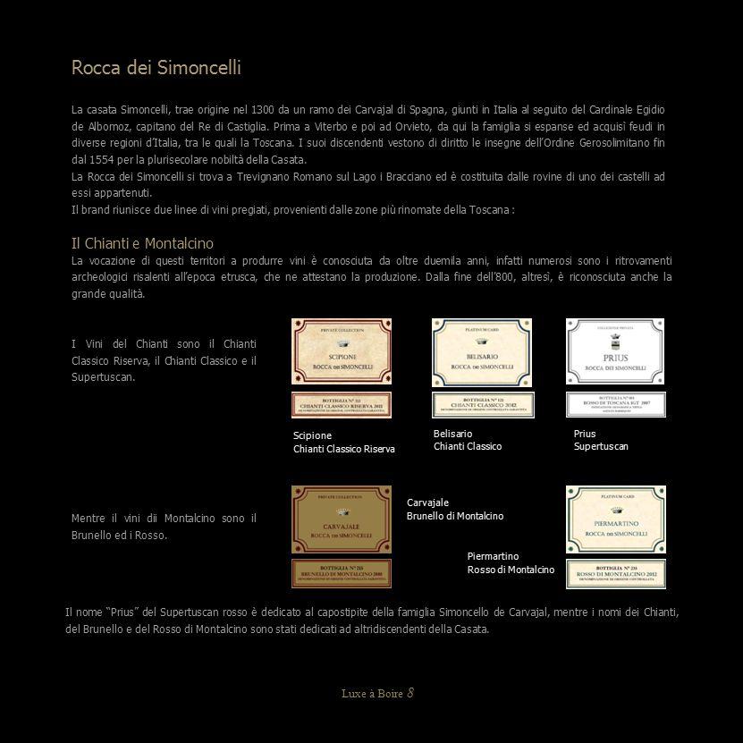 Rocca dei Simoncelli Il Chianti e Montalcino Luxe à Boire 8