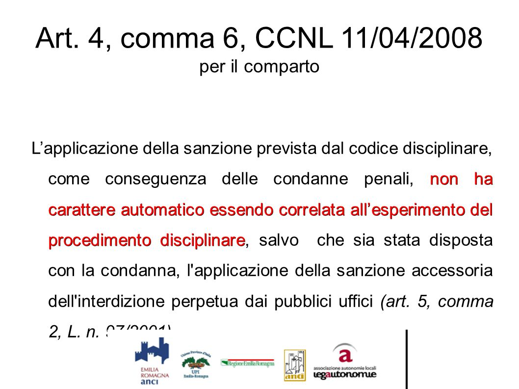 Art. 4, comma 6, CCNL 11/04/2008 per il comparto