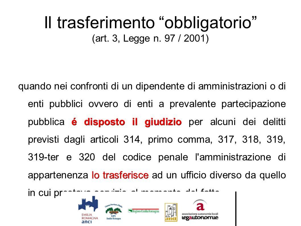 Il trasferimento obbligatorio (art. 3, Legge n. 97 / 2001)