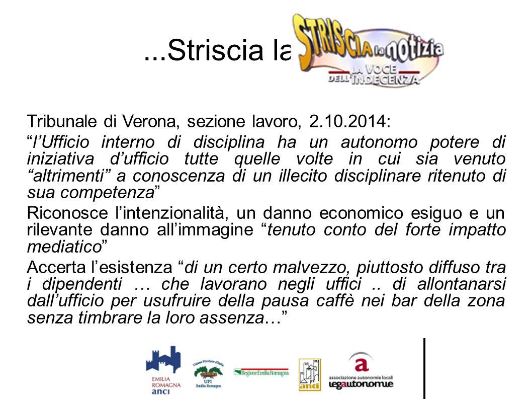 ...Striscia la notizia Tribunale di Verona, sezione lavoro, 2.10.2014: