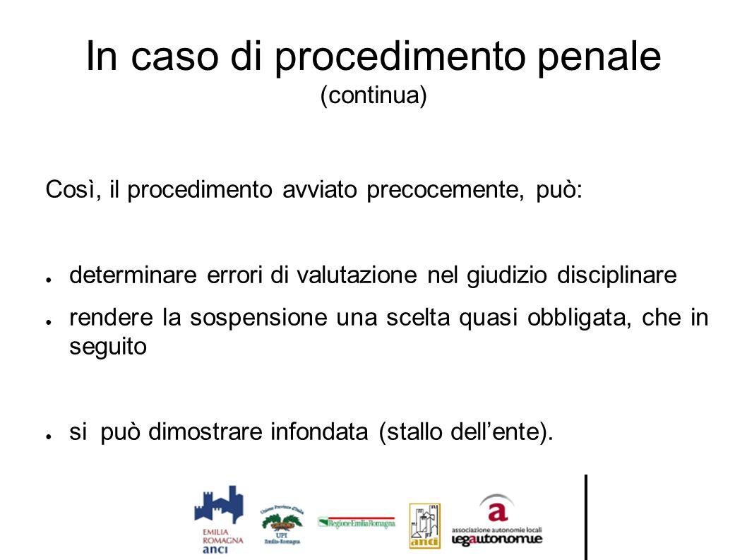 In caso di procedimento penale (continua)