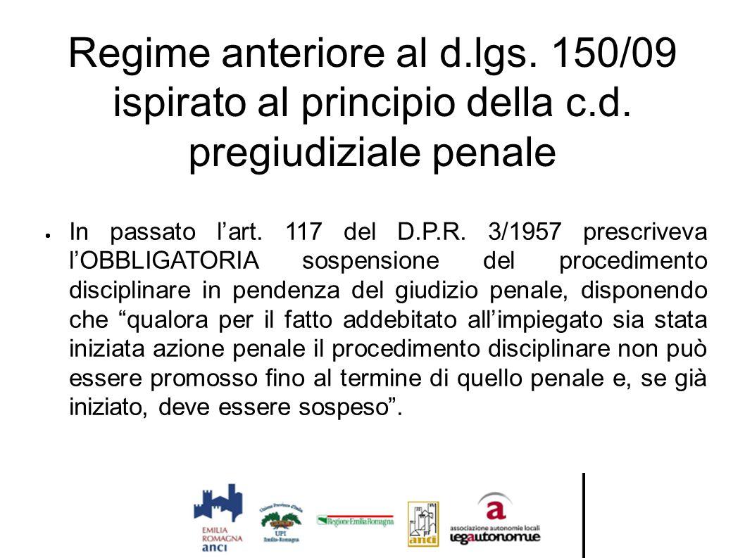 Regime anteriore al d. lgs. 150/09 ispirato al principio della c. d