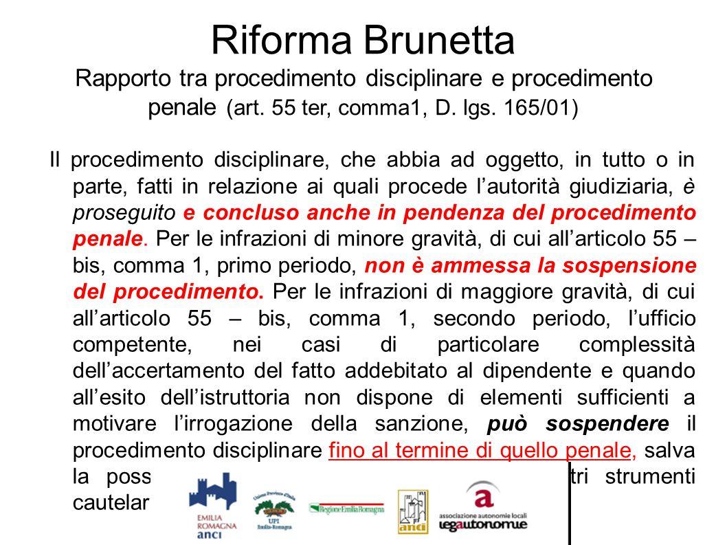 Riforma Brunetta Rapporto tra procedimento disciplinare e procedimento penale (art. 55 ter, comma1, D. lgs. 165/01)