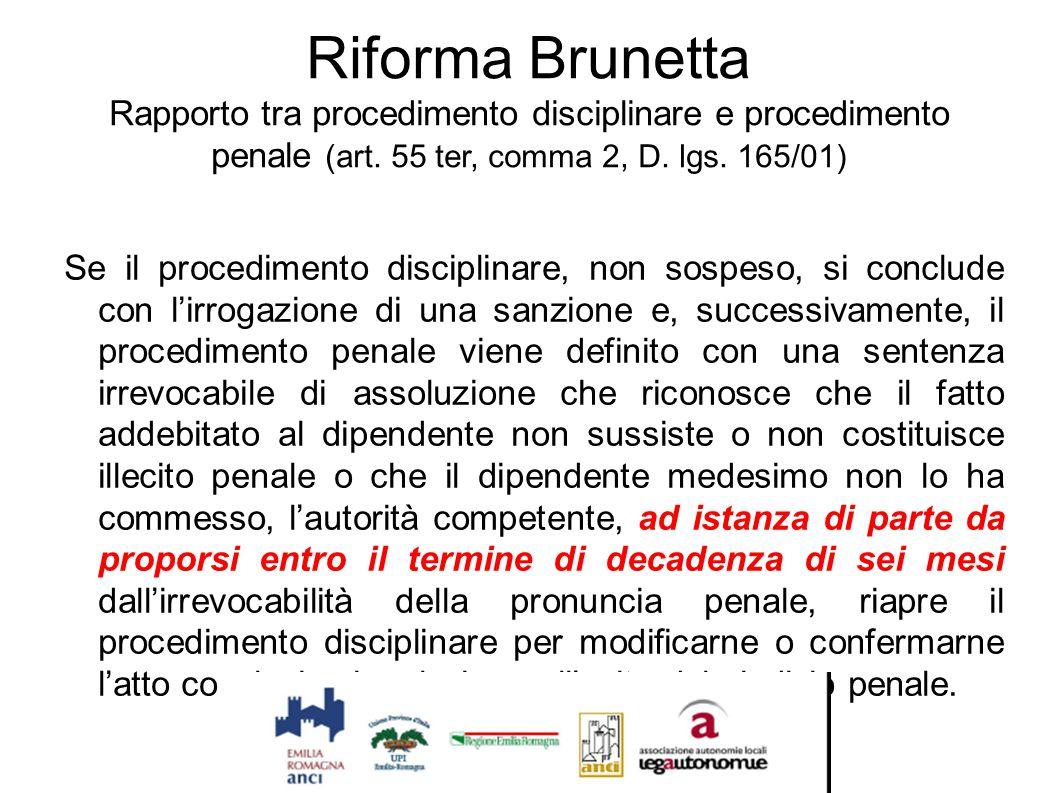 Riforma Brunetta Rapporto tra procedimento disciplinare e procedimento penale (art. 55 ter, comma 2, D. lgs. 165/01)
