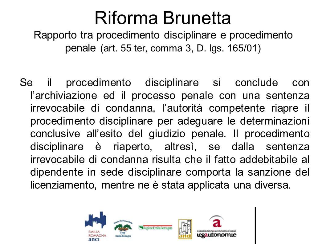 Riforma Brunetta Rapporto tra procedimento disciplinare e procedimento penale (art. 55 ter, comma 3, D. lgs. 165/01)