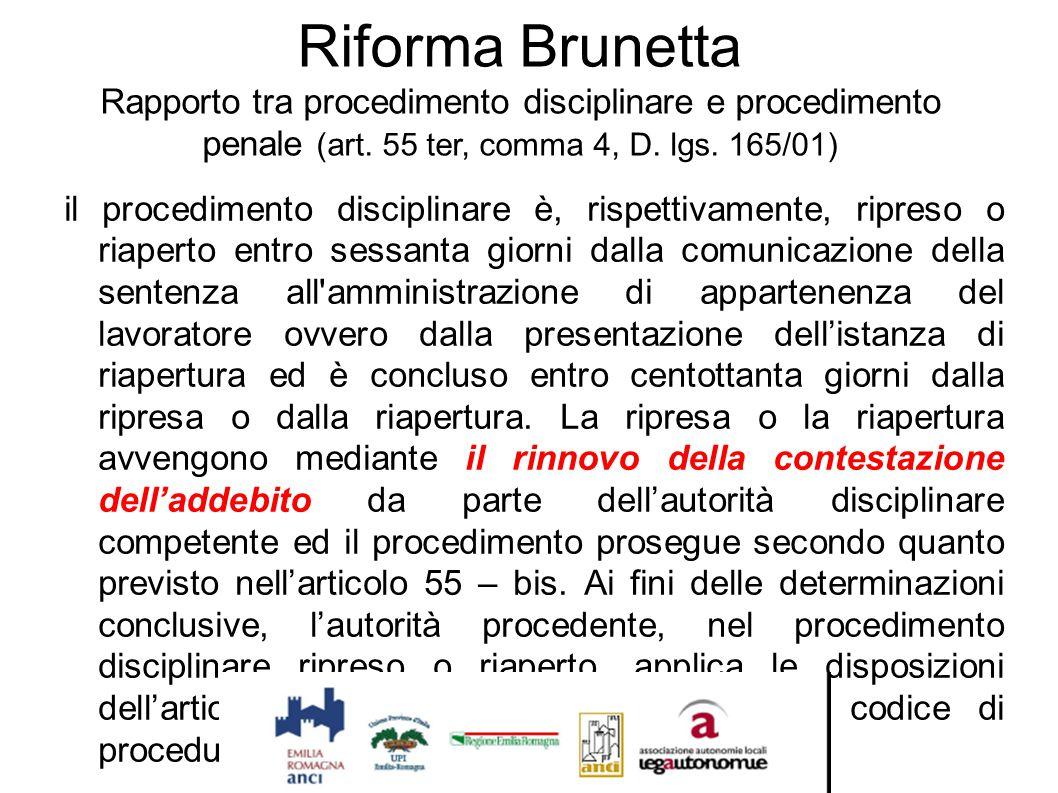 Riforma Brunetta Rapporto tra procedimento disciplinare e procedimento penale (art. 55 ter, comma 4, D. lgs. 165/01)