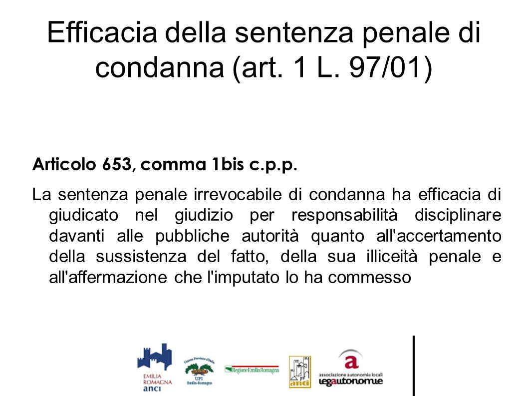 Efficacia della sentenza penale di condanna (art. 1 L. 97/01)