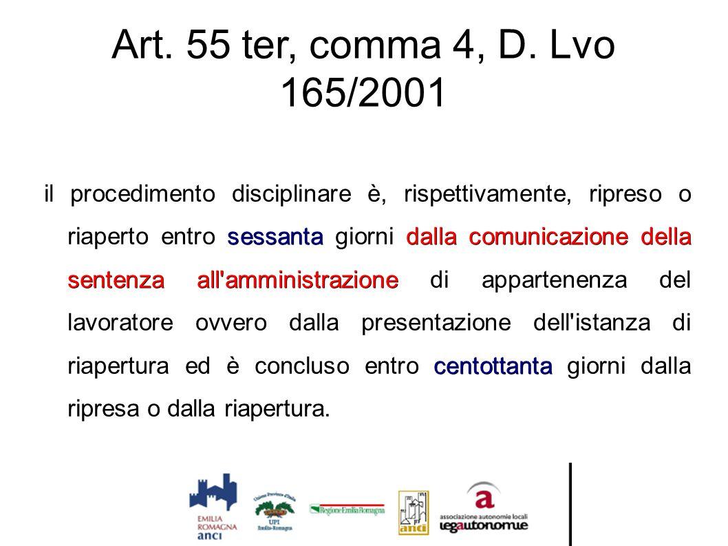 Art. 55 ter, comma 4, D. Lvo 165/2001