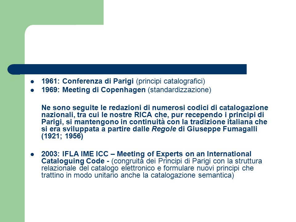 1961: Conferenza di Parigi (principi catalografici)
