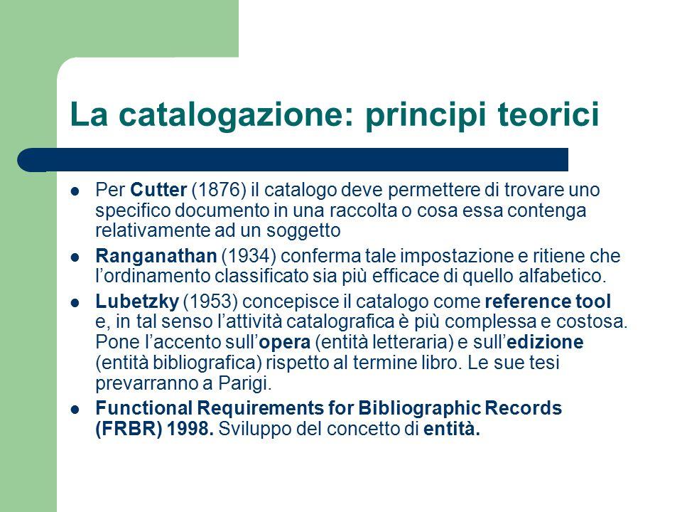 La catalogazione: principi teorici