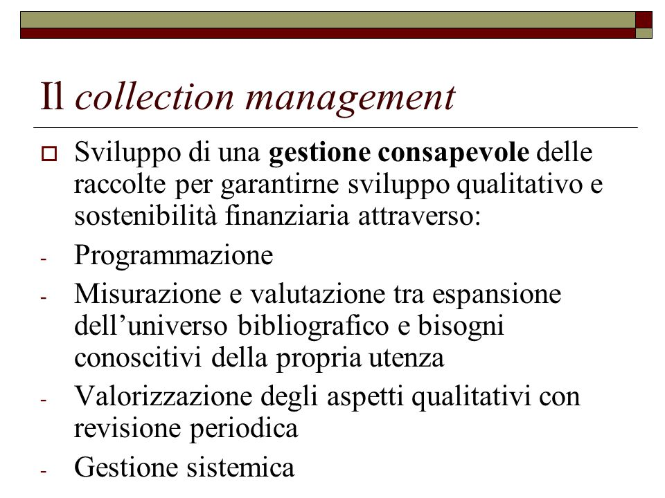 Il collection management