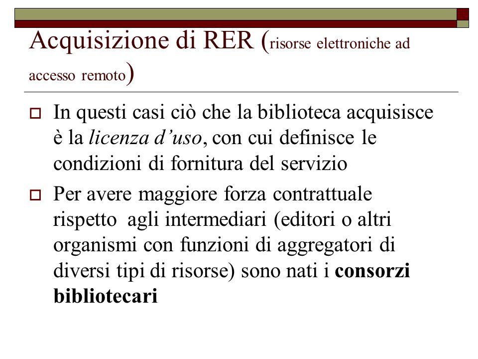 Acquisizione di RER (risorse elettroniche ad accesso remoto)