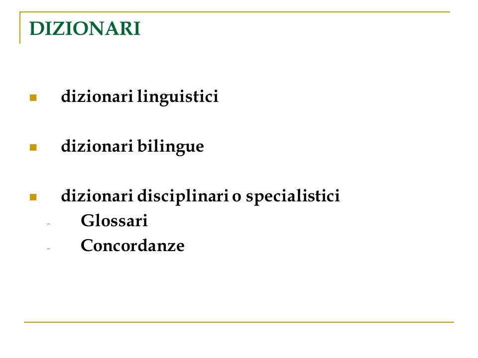 DIZIONARI dizionari linguistici dizionari bilingue