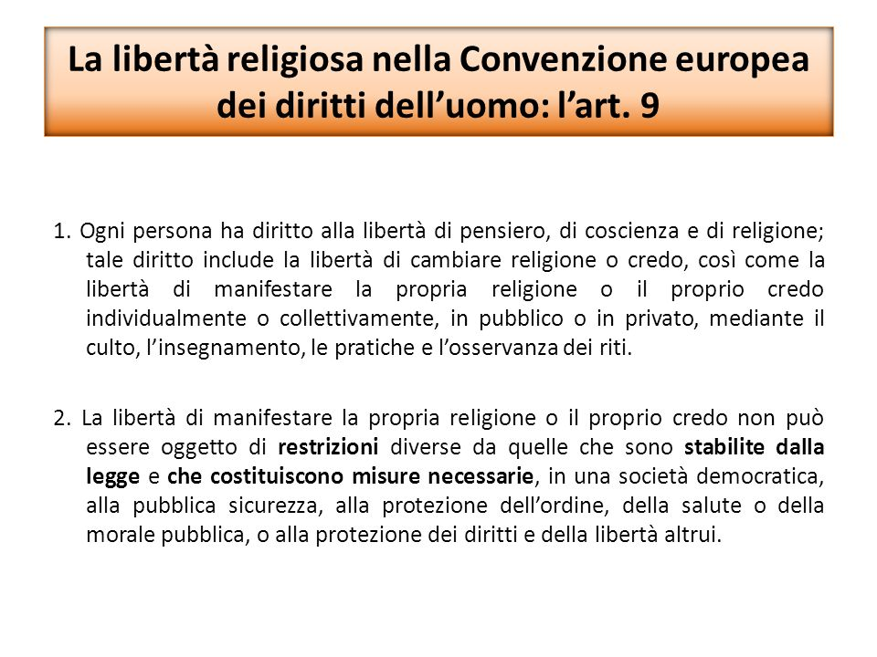 La libertà religiosa nella Convenzione europea dei diritti dell'uomo: l'art. 9