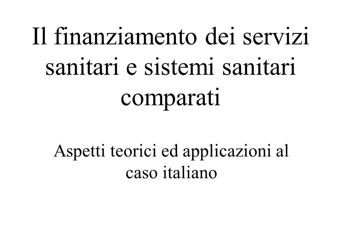 Il finanziamento dei servizi sanitari e sistemi sanitari comparati