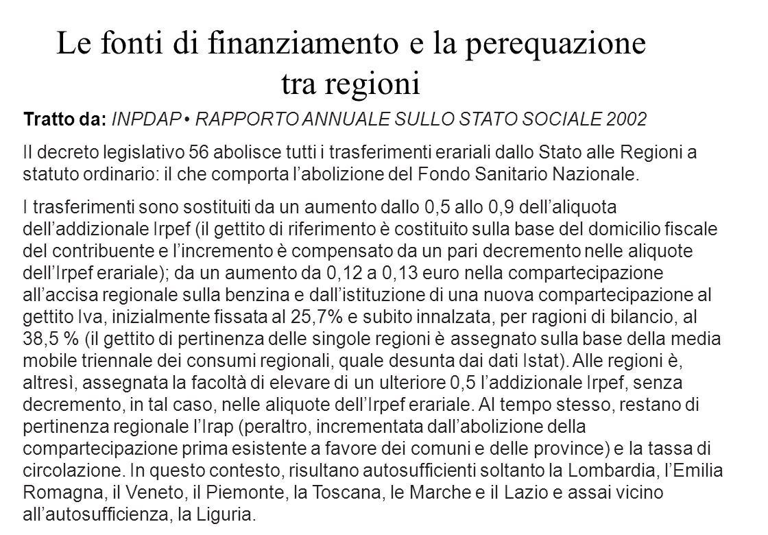Le fonti di finanziamento e la perequazione tra regioni