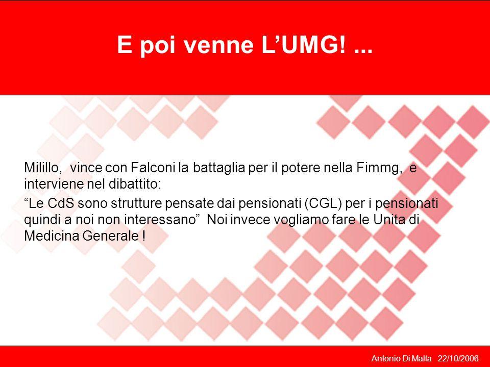 E poi venne L'UMG! ... Milillo, vince con Falconi la battaglia per il potere nella Fimmg, e interviene nel dibattito: