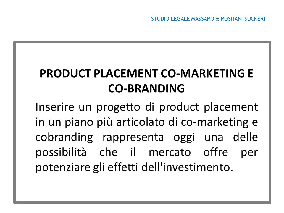 PRODUCT PLACEMENT CO-MARKETING E CO-BRANDING