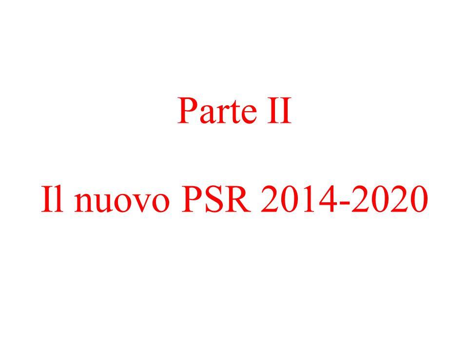 Parte II Il nuovo PSR 2014-2020