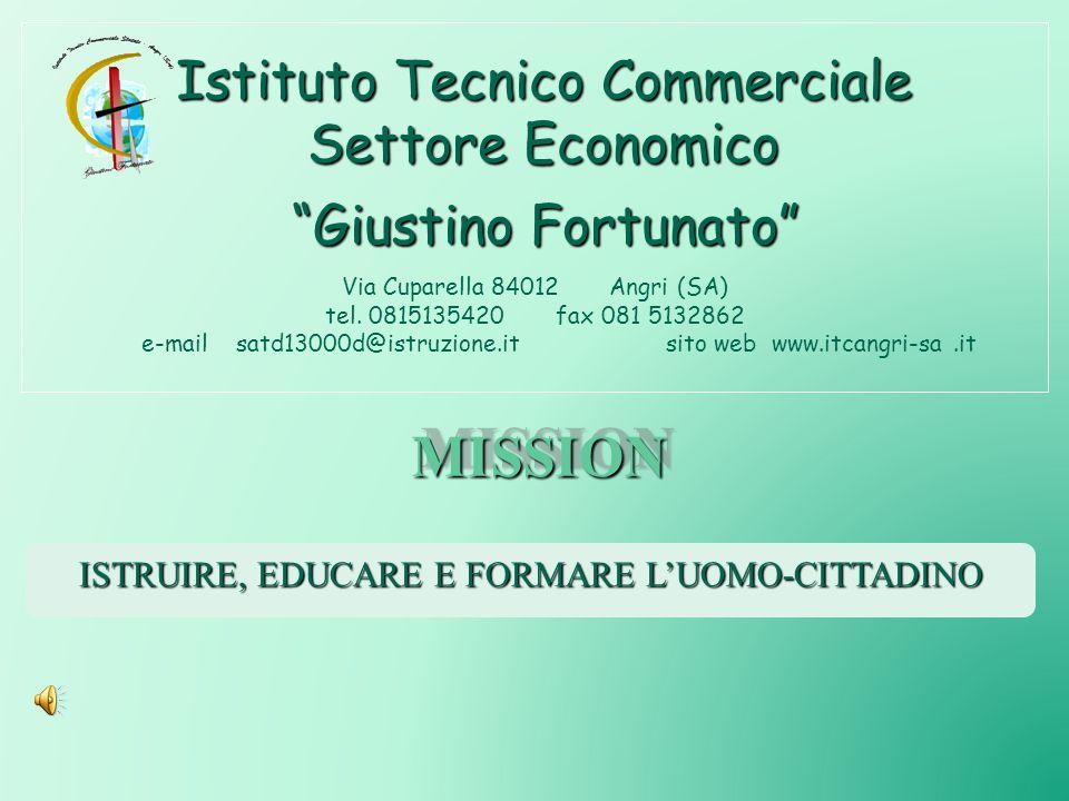 MISSION Istituto Tecnico Commerciale Settore Economico