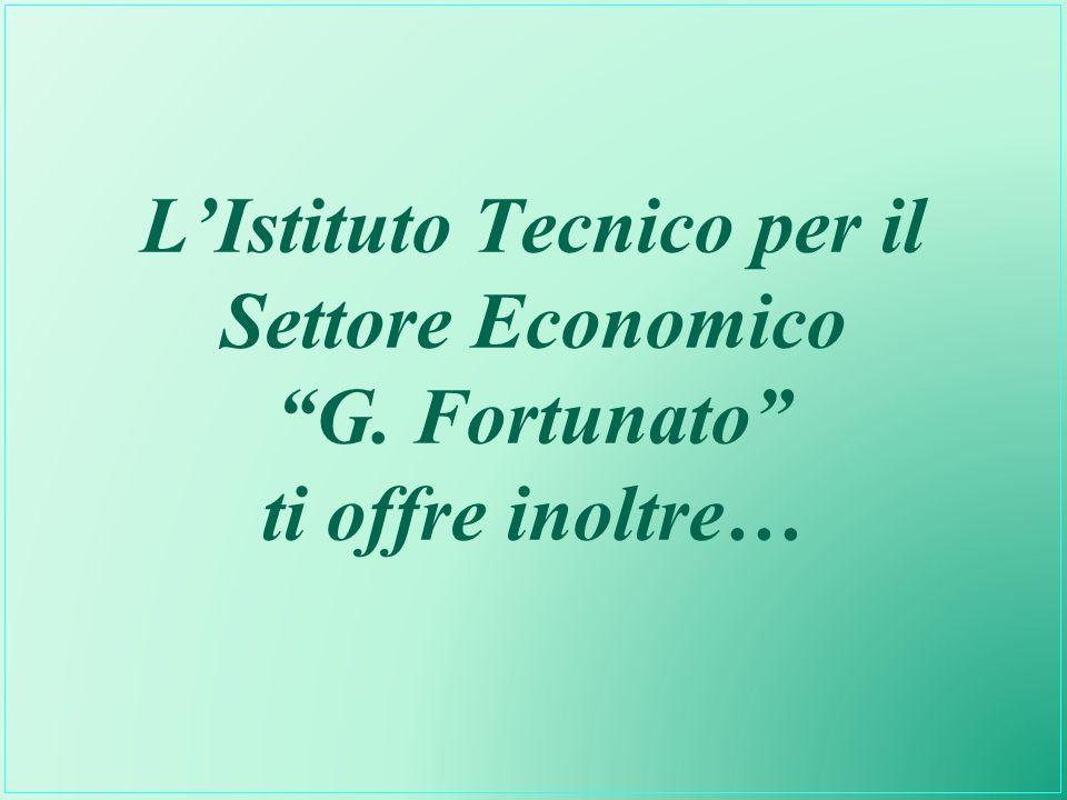 L'Istituto Tecnico per il Settore Economico G