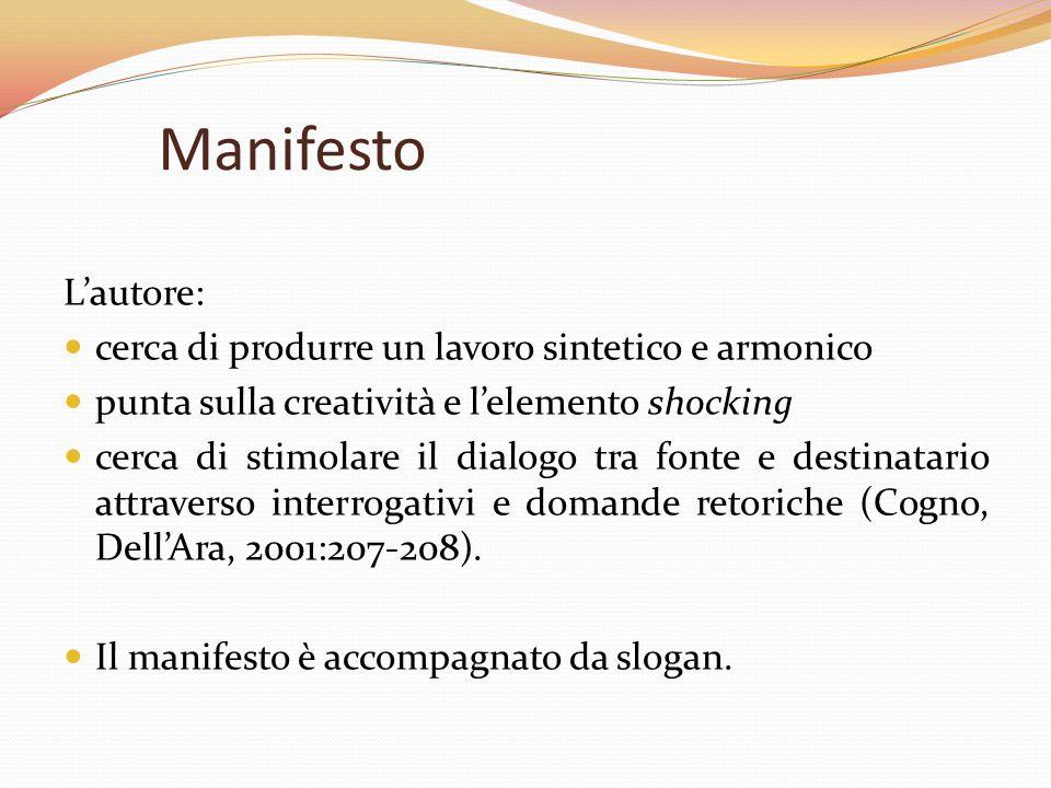 Manifesto L'autore: cerca di produrre un lavoro sintetico e armonico